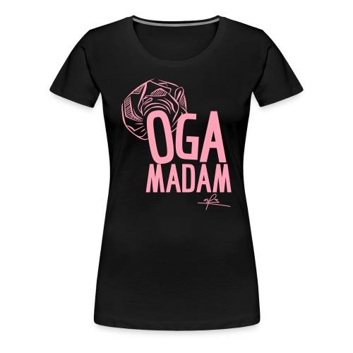 OGA MADAM - Women's Premium T-Shirt
