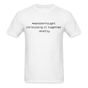 Holding it Together - Men's T-Shirt