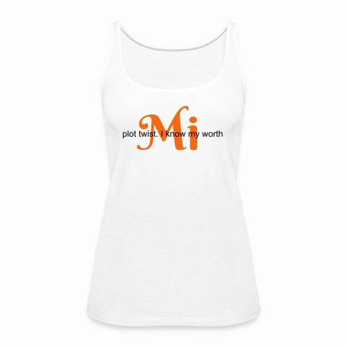 Womens Tank - Plot Twist - Women's Premium Tank Top