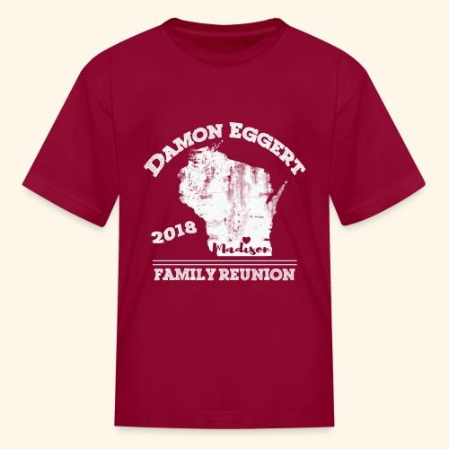 Damon Eggert Family Reunion 2018 - Kids' T-Shirt
