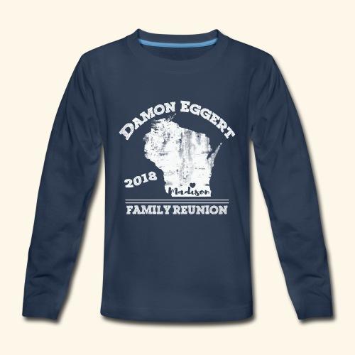 Damon Eggert Family Reunion 2018 - Kids' Premium Long Sleeve T-Shirt