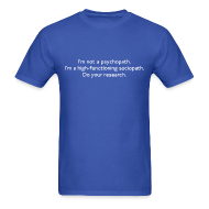 T-Shirts ~ Men's T-Shirt ~ High-functioning Sociopath