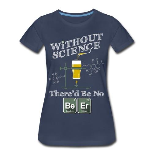 The Science of Beer - Women's Premium T-Shirt