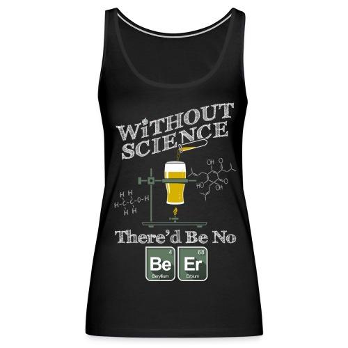 The Science of Beer - Women's Premium Tank Top