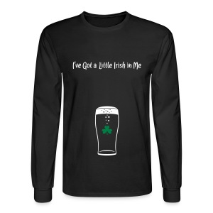 A Little Irish in Me Daddy Shirt - Men's Long Sleeve T-Shirt