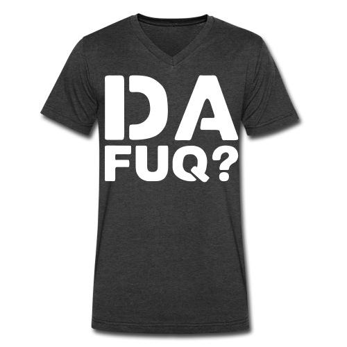 #dafuq - Men's V-Neck T-Shirt by Canvas