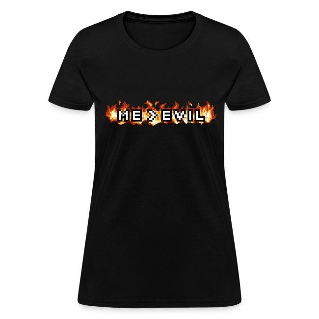"""ME v EVIL"" Women's T-shirt"