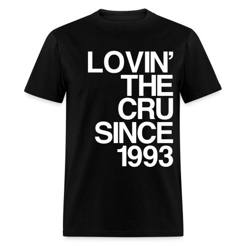 Lovin' the CRU - Men's T-Shirt