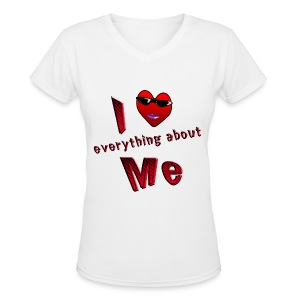 I Love Everything About Me - Women's V-Neck T-Shirt