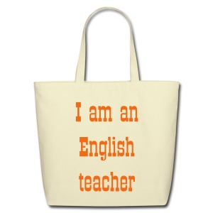 English teacher tote bag - Eco-Friendly Cotton Tote