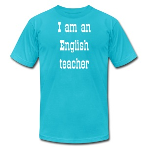 English teacher shirt - Men's T-Shirt by American Apparel