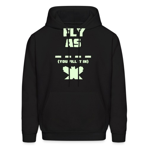 Fly as  - Men's Hoodie