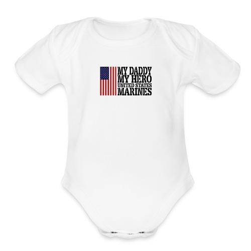 USAts MY DADDY MY HERO MARINES Marine Dad - Organic Short Sleeve Baby Bodysuit