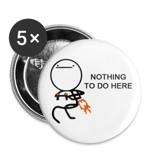 Nothing to do here - Large Buttons