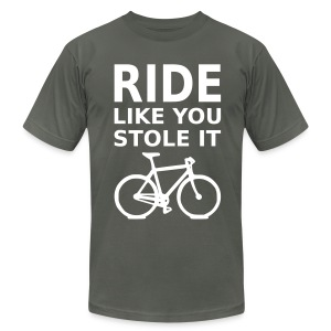 Ride Like You Stole It - Men's T-Shirt by American Apparel