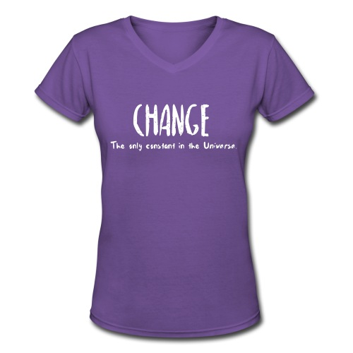 Change is inevitable - Women's V-Neck T-Shirt
