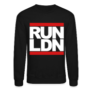 Long Sleeve Shirts ~ Crewneck Sweatshirt ~ Run London