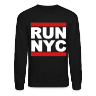 Long Sleeve Shirts ~ Crewneck Sweatshirt ~ Run New York City