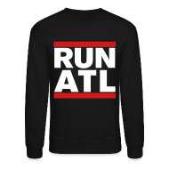Long Sleeve Shirts ~ Crewneck Sweatshirt ~ Run Atlanta