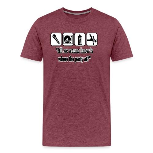 Hip Hop Legacy Quote - Men's Premium T-Shirt