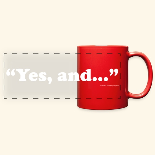 Yes, and... Panorama Mug - Color - Full Color Panoramic Mug
