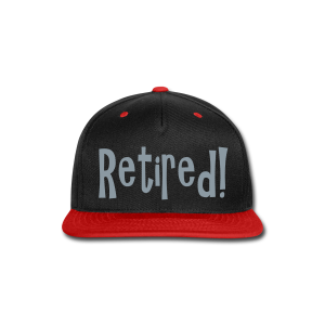 Retired! - Snap-back Baseball Cap