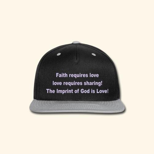 The Imprint of God Love! - Snap-back Baseball Cap
