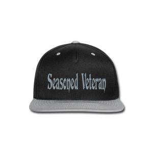 Seasoned Veteran - Snap-back Baseball Cap