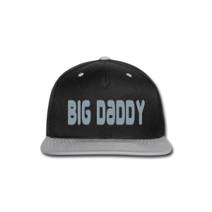 Big Daddy - Snap-back Baseball Cap