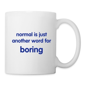 Boring -- Coffee Cup - Coffee/Tea Mug