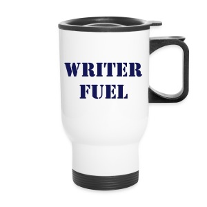 Writer Fuel -- Travel Mug - Travel Mug