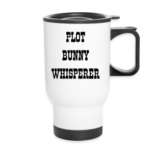 Plot Bunny Whisperer -- Travel Mug - Travel Mug