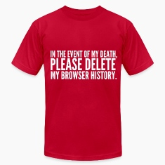 My Browser History T-Shirts