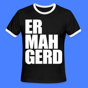 Ermahgerd T-Shirts - Men's Ringer T-Shirt
