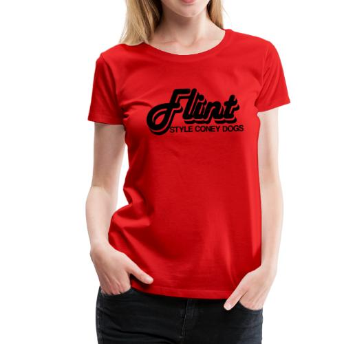 Flint Style Coney Dogs - Women's Premium T-Shirt