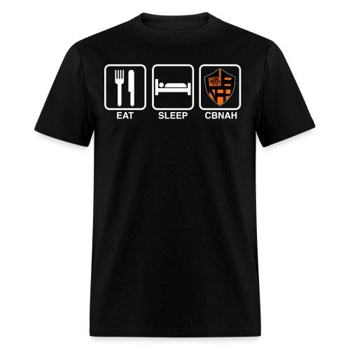 Eat. Sleep. CBNAH. 2 - Men's T-Shirt