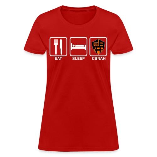 Eat. Sleep. CBNAH. 2 (Womens) - Women's T-Shirt