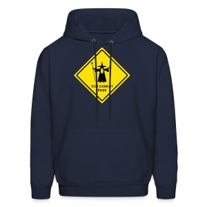 You Cannot Pass warning sign - Men's Hoodie