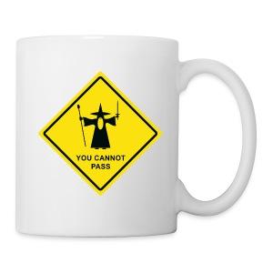 You Cannot Pass warning sign - Coffee/Tea Mug