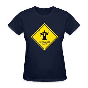 You Cannot Pass warning sign - Women's T-Shirt