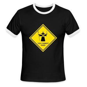 You Cannot Pass warning sign - Men's Ringer T-Shirt