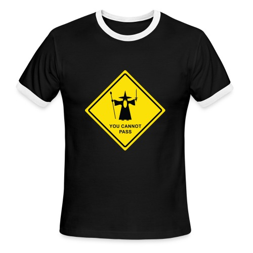 You Cannot Pass warning sign - Men's Ringer T-Shirt
