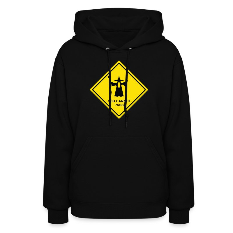 You Cannot Pass warning sign - Women's Hoodie