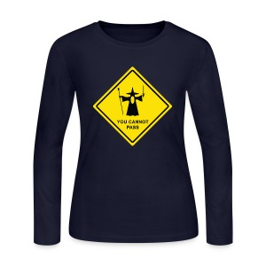 You Cannot Pass warning sign - Women's Long Sleeve Jersey T-Shirt