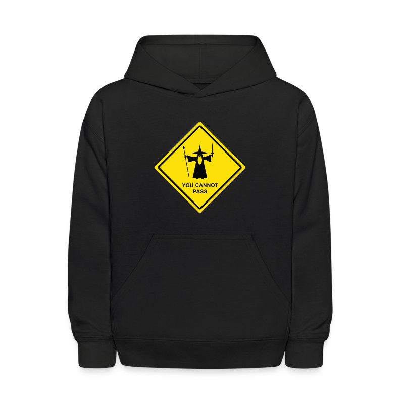 You Cannot Pass warning sign - Kids' Hoodie