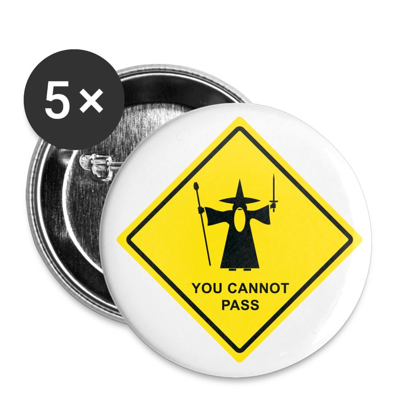 You Cannot Pass warning sign - Large Buttons
