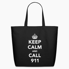 Keep Calm and Call 911 Bag