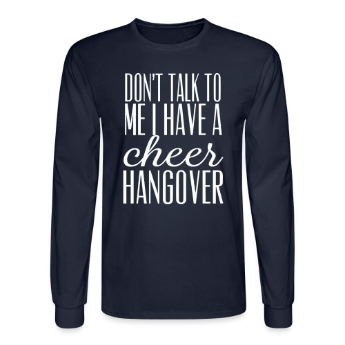 cheer hangover long sleeve t-shirt - Men's Long Sleeve T-Shirt