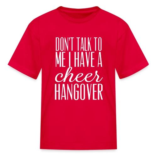cheer hangover KIDS t-shirt - Kids' T-Shirt