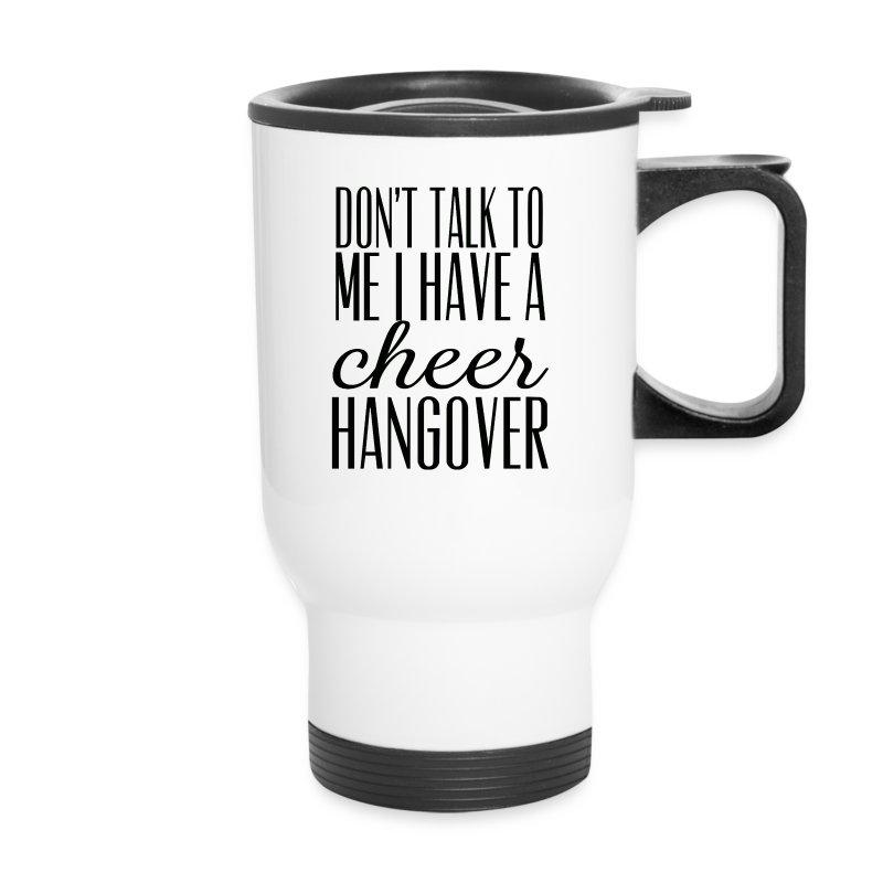 Cheer Hangover Travel Cup - Travel Mug